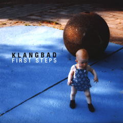 Klangbad: First Steps